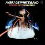 Average White Band - Warmer Communication - 1979