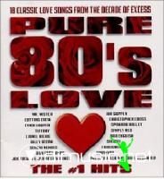 Pure 80's Love: The Number 1 Hits VA - 2003