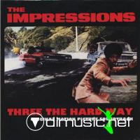 The Impressions - Three The Hard Way - 1974