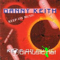 Cover Album of Danny Keith - Keep On Music