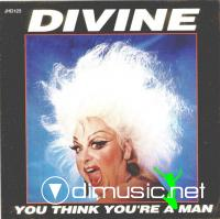 DIVINE - You Think You're A Man (1992)(lossless-APE)
