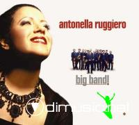 Antonella Ruggiero - Big Band! (2005)
