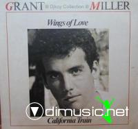 Grant Miller - (1987) - Wings Of Love  California Train 12''