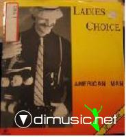 Ladies Choice - American Man - 12 Inches - 1983
