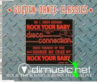 Disco Connection - Rock Your Baby-Born To Be Alive - Single 12'' - 1993