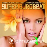 Super Eurobeat Vol. 202 Extended Version [FLAC]