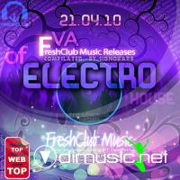FreshClub Music Releases of Electro House (WEB-21.04.2010)