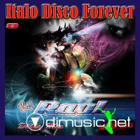 VA - Italo Disco Forever Mix - Eight Mission (2010)
