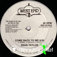 Sean Taylor - Come Back To Me-I Can't Live My Life Without You - Single 12'' - 1983