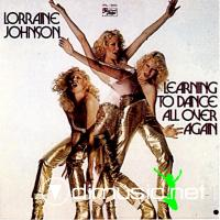 Lorraine Johnson - Learning To Dance All Over Again - 1978