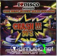 Various - I Love Disco Crash 80's Vol.1