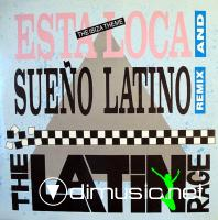 The Latin Rage - Esta Loca-Sueno Latino - Single 12'' - 1989