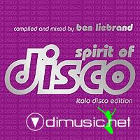 Spirit Of Disco: The Italo Edition - Compiled And Mixed By Ben Liebrand - 2001