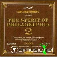 Soul Togetherness Presents The Spirit Of Philadelphia Vol. 2 - 2006