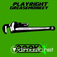 Playright - Grease Monkey