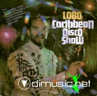 Lobo - The Caribbean Disco Show[1981]