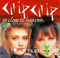 Cover Album of Chip Chip - So Close To Heaven(2010)[Flac]&[Mp3]