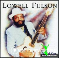 Lowell Fulson - Hold On (1992)