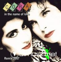 Cora - In the name of love Remix 2007 (CDM 2007)