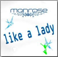 Monrose - Like A Lady