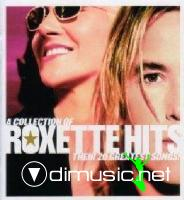 Roxette - A Collection Of Roxette Hits: Their 20 Greatest Hits! - 2006
