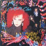 Culture Club - Waking Up With The House On Fire - 1986
