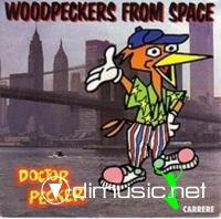 Doctor & Pecker - Woodpeckers From Space  (Vinyl, 12''- 1986)