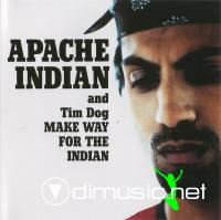 Apache Indian  And Tim Dog - Make Way For The Indian - Maxi - 1995