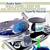 Andry Nalin - Well Done / Keep On