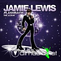 Jamie Lewis - Flashback (Album Sampler)