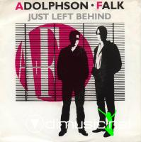 Adolphson & Falk - Just Left Behind - Single 7'' - 1986