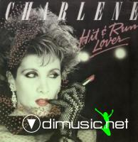 Charlene - Hit & Run Lover 1984