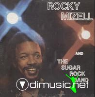Rocky Mizell The Sugar Rock Band Rocky Mizell The Sugar Rock Band 1977