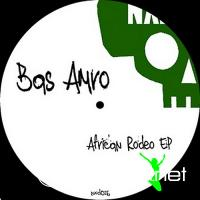 Bas Amro - African Rodeo EP