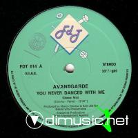 Avantgarde - You Never Dance With Me - Single 12'' -1985