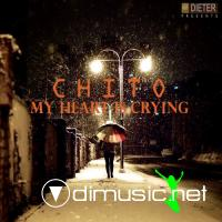 Chito feat. Dr.Crack - My Heart Is Crying CDS (2010)