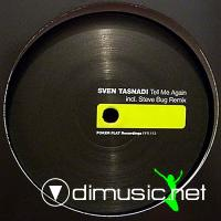 Sven Tasnadi - Tell Me Again