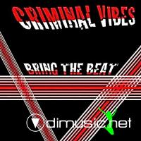Criminal Vibes – Bring The Beat