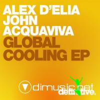John Acquaviva, Alex D'Elia - Global Cooling EP