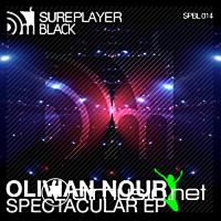 Olivian Nour - Spectacular EP