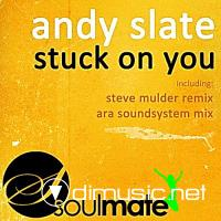 Andy Slate - Stuck on You