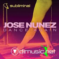 Jose Nunez - Dance Again