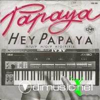 Papaya - Hey Papaya - Single 7'' - 1985