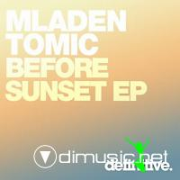 Mladen Tomic - Before Sunset EP