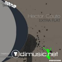 Hector Couto - Extra Flat EP