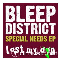 Bleep District - Special Needs EP