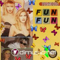 Fun Fun - Remixes