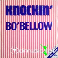 Bo' Bellow - Knockin - Single 12'' - 1984