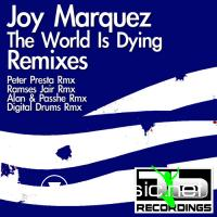 Joy Marquez – The World Is Dying (Remixes)