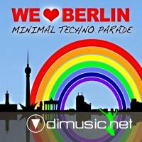 We Love Berlin 1.2. - Minimal Techno Parade